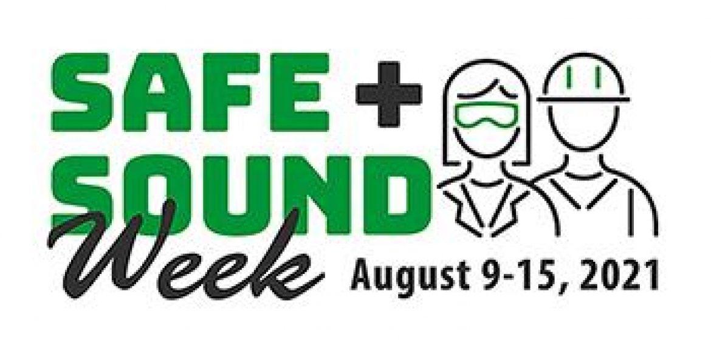 Safe & Sound Week 👷🏼
